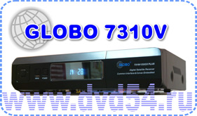 Новая модификация ресивера Globo 7310V c 8-ми разрядным дисплеем